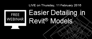 FREE Webinar: Easier Detailing in Revit® Models
