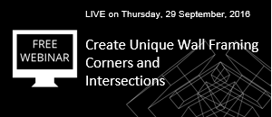 WEBINAR: Create Unique Wall Framing Corners and Intersections