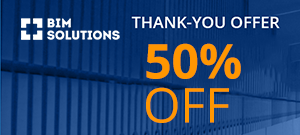 Thank you for BIM-ing with us! Our double gift to you: a 50% promo for your forever license
