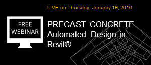 WEBINAR: Featuring our Precast Concrete Solution: A tool package made for the Precast Industry on the Revit platform