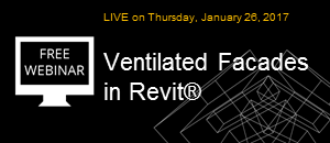 WEBINAR: New Solution Announcement! Ventilated Facades – Take your walls up to the next level in Revit!