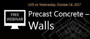 WEBINAR: Precast Concrete – Walls: Modeling and Documentation
