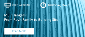 WEBINAR: MEP Hangers: From Revit Family to Building Site
