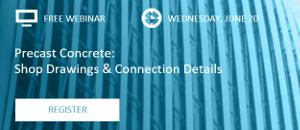 WEBINAR: Precast Concrete – Shop Drawings & Connection Details