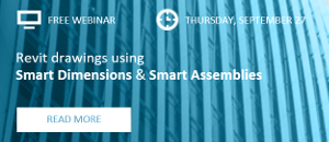 WEBINAR: Revit drawings using Smart Dimensions & Smart Assemblies