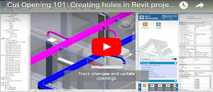 Webinar Wrap-up: Cut Opening 101 – Creating holes in your Revit project