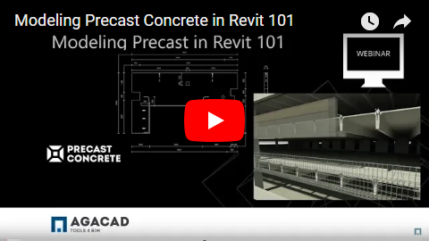Webinar Wrap-up: Precast 101 | AGACAD TOOLS4BIM