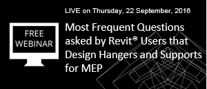 WEBINAR: Revit User FAQs about Hangers and Supports for MEP